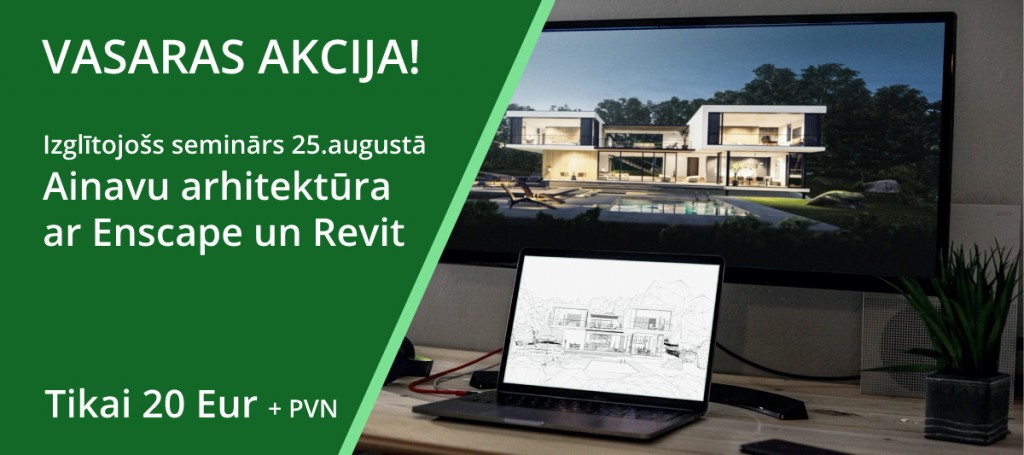 Enscape_Revit_vasaras-akcija-augusts